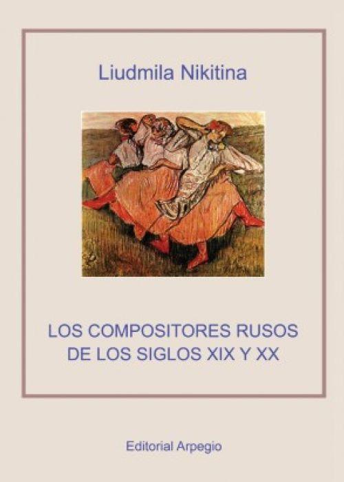 """Liudmila Nikitina: """"Los compositores rusos de los siglos XIX y XX"""""""