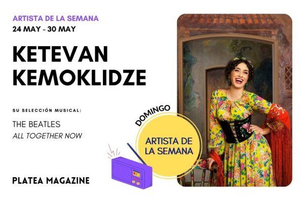 Artista de la semana: Ketevan Kemoklidze