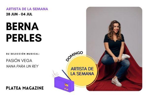 Artista de la semana: Berna Perles