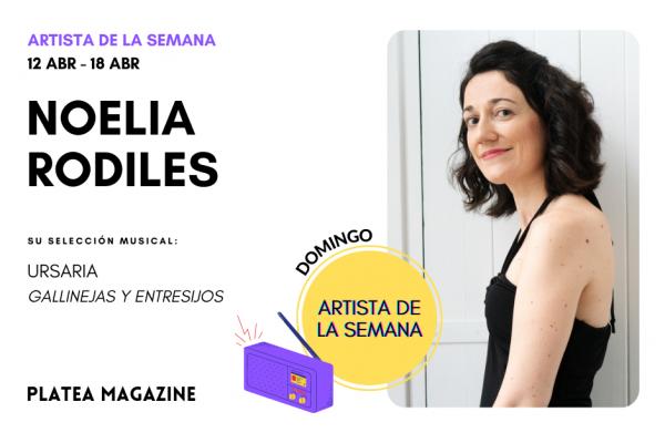 Artista de la semana: Noelia Rodiles