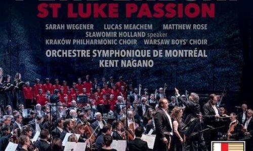 """La Sinfónica de Montreal y Kent Nagano graban 'La Pasión según San Lucas"""" de Penderecki"""